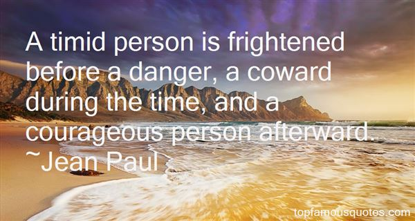Quotes About A Courageous Person