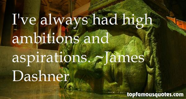 Quotes About Ambition And Aspiration