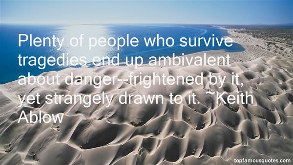 Quotes About Ambivalent