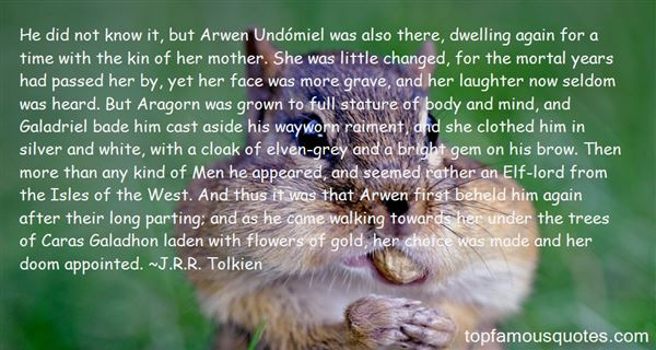 Quotes About Arwen And Aragorn