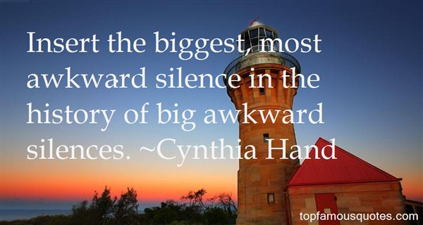 Quotes About Awkward Silences