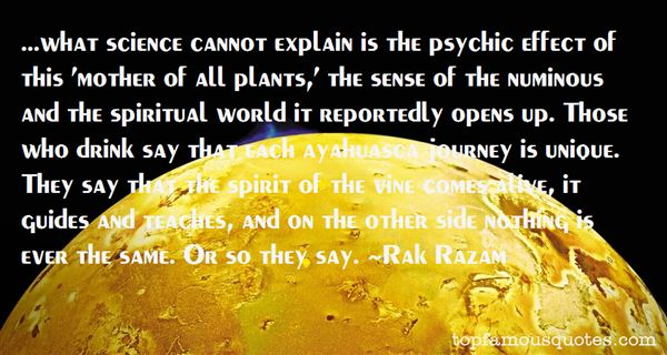 Quotes About Ayahuasca