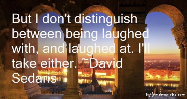 Quotes About Being Laughed At