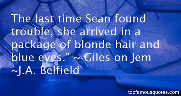 Quotes About Blonde Hair And Blue Eyes