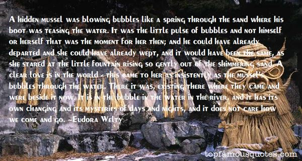 Quotes About Blowing Bubbles