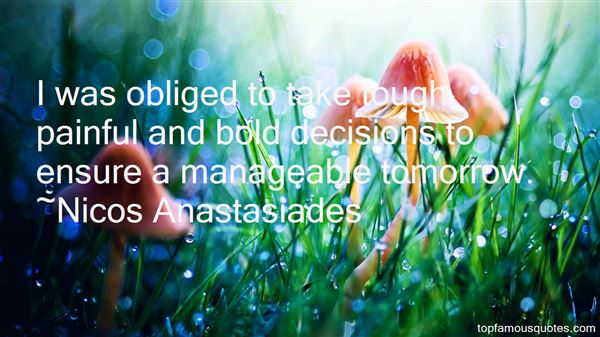 Quotes About Bold Decisions