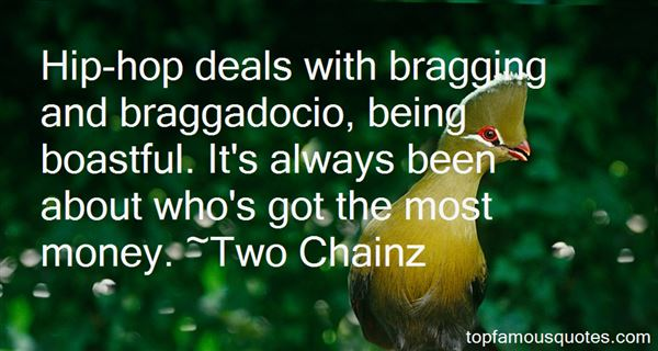 Quotes About Bragging About Money