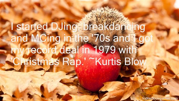 Quotes About Break Dancing