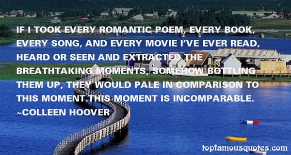 Quotes About Breathtaking Moments
