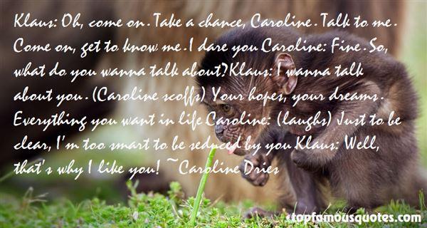 Quotes About Caroline Klaus