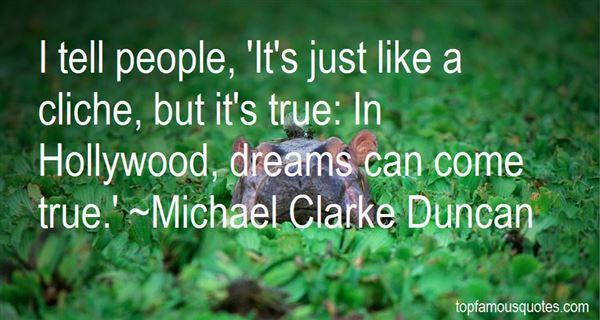 Quotes About Cliche Dreams