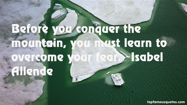 Quotes About Conquer Fear