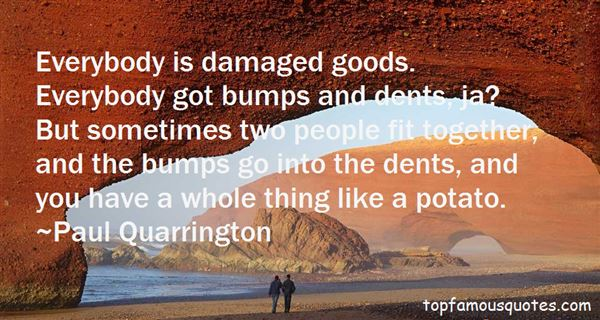 Quotes About Damaged Goods