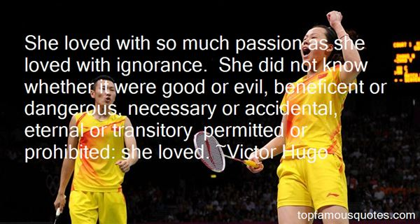 Quotes About Dangerous Love