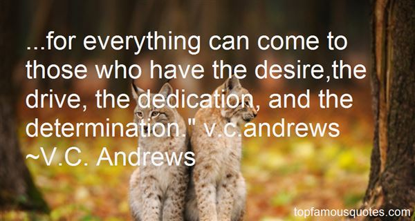 Quotes About Dedication And Determination
