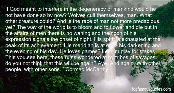 Quotes About Degeneracy
