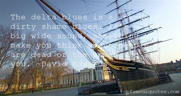 Quotes About Delta Blues