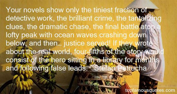 Quotes About Detective Work