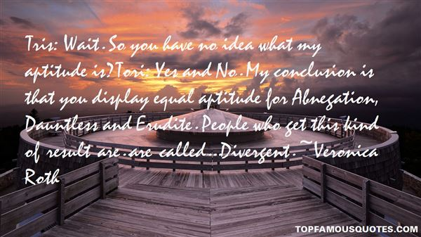 Quotes About Divergent