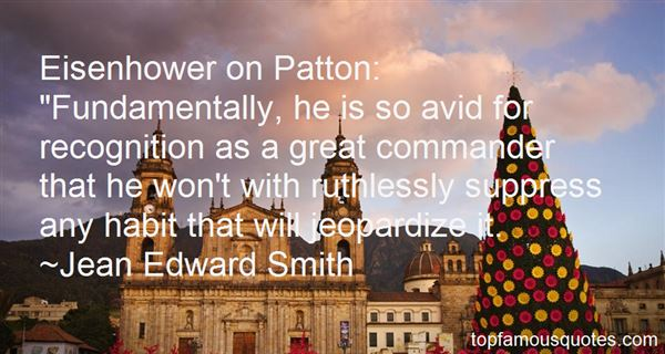 Quotes About Eisenhower Patton