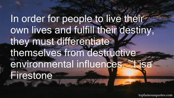Quotes About Environmental Influences