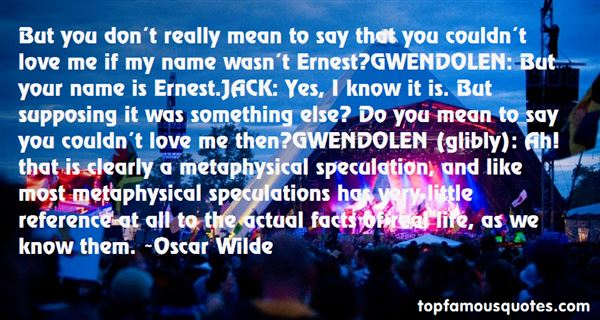 Quotes About Ernest
