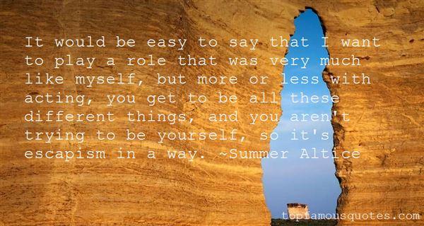 Quotes About Escapism