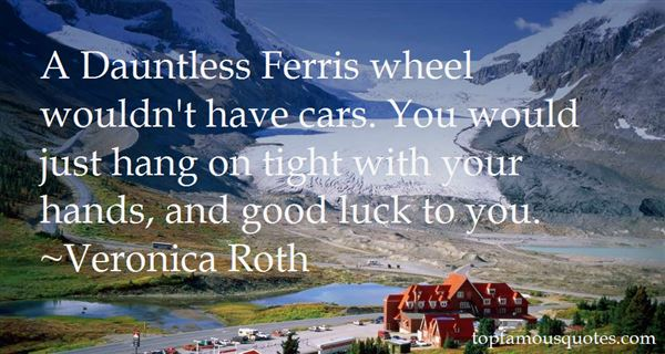 Quotes About Ferris