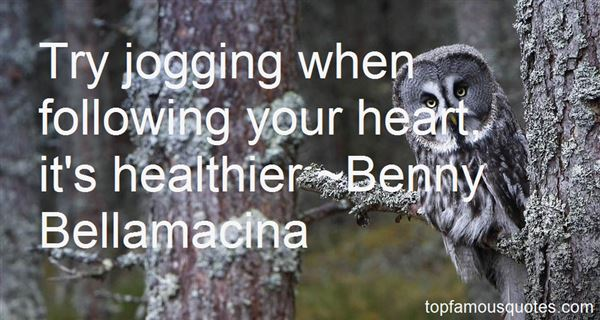 Quotes About Following Your Heart