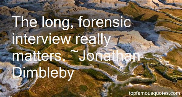 Forensic Quotes Best 28 Famous Quotes About Forensic