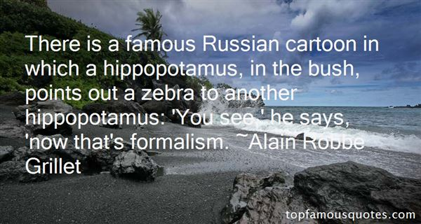 Quotes About Formalism