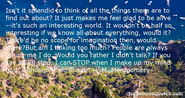 Quotes About Glad To Be Alive