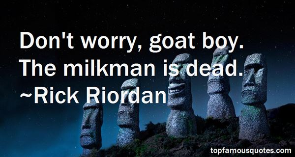 Quotes About Goat Milk