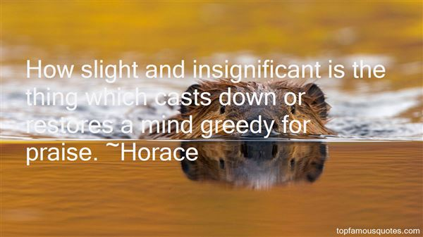 Quotes About Greedy