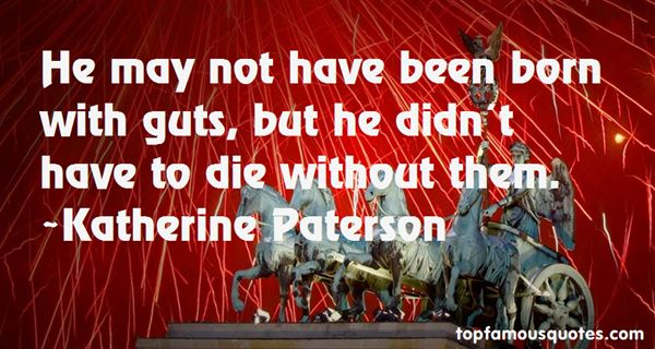 Quotes About Guts