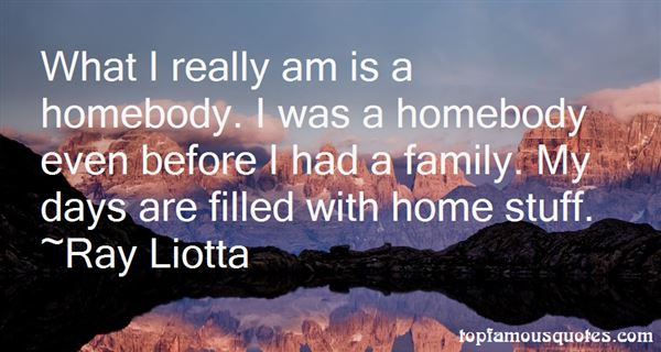 Quotes About Homebody