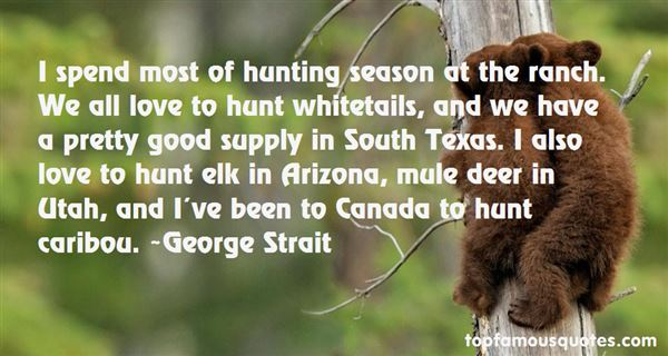 Hunting Season Quotes: best 4 famous quotes about Hunting Season