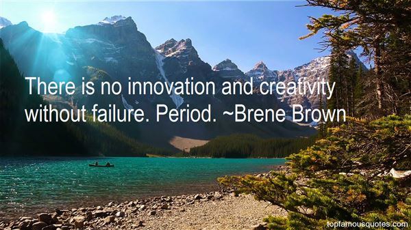 Quotes About Innovation And Creativity