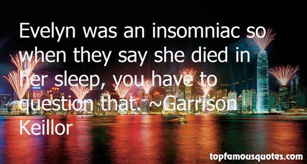 Quotes About Insomniac