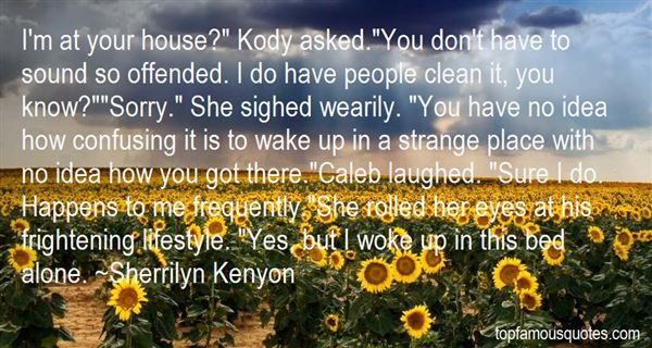 Quotes About Kody