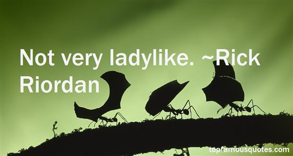 Quotes About Ladylike