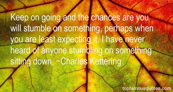 Quotes About Least Expecting Something