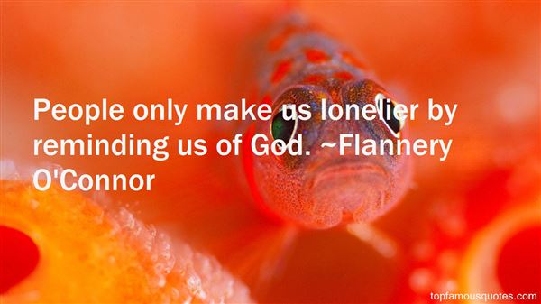 Quotes About Lonelier