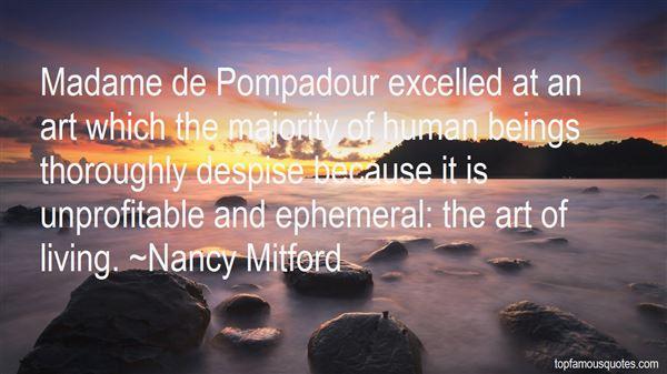 Quotes About Madame De Pompadour