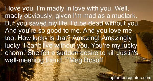 Quotes About Madly In Love