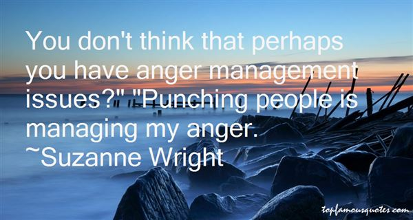 Quotes About Managing