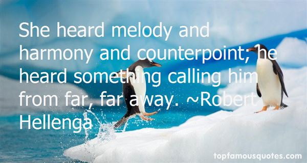 Quotes About Melody And Harmony