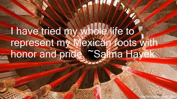 Quotes About Mexican Pride