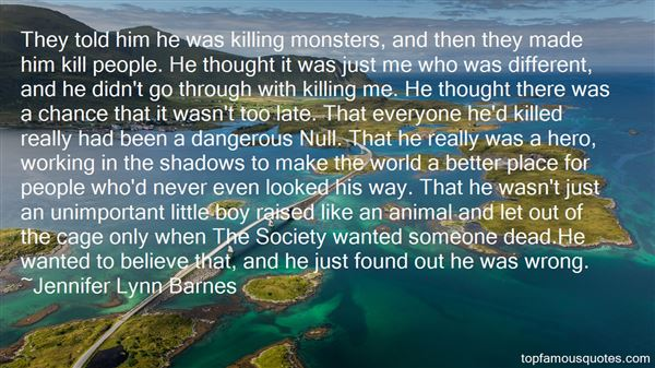 Quotes About Monsters In Society