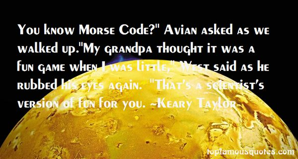 Quotes About Morse Code